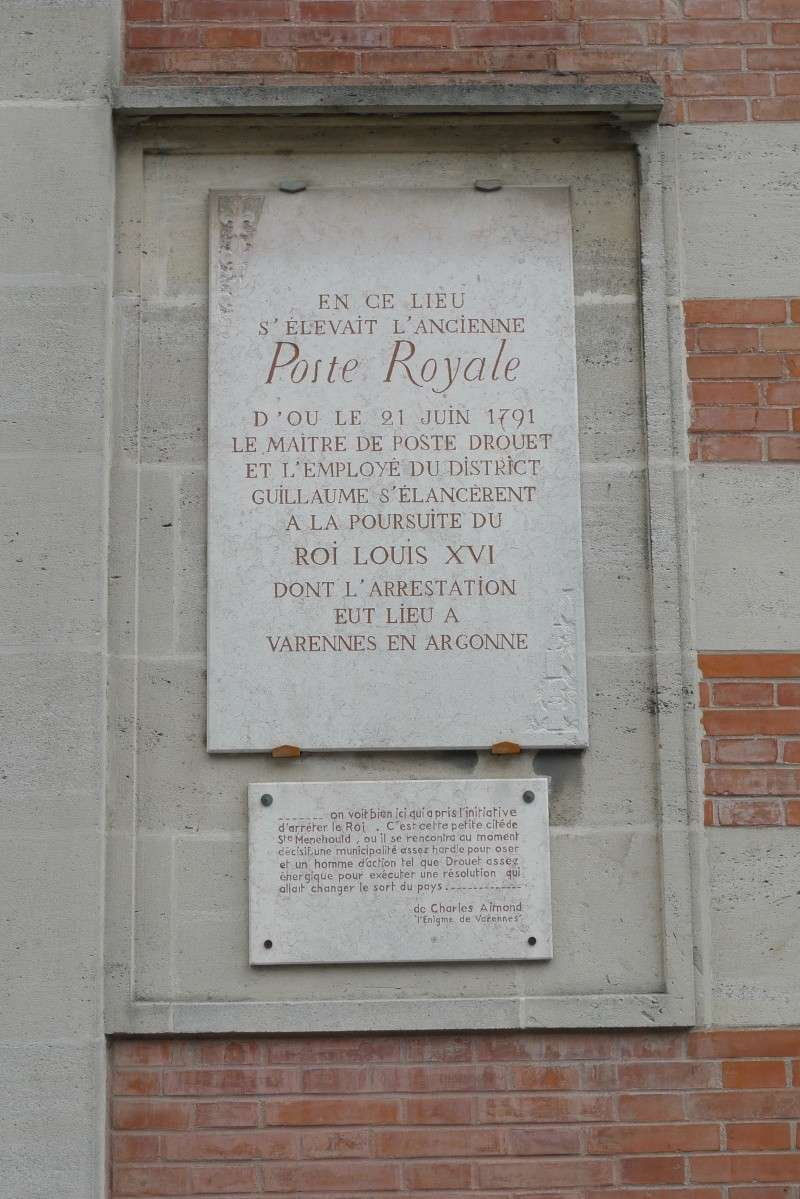 La fuite vers Montmédy et l'arrestation à Varennes, les 20 et 21 juin 1791 - Page 4 P1080912