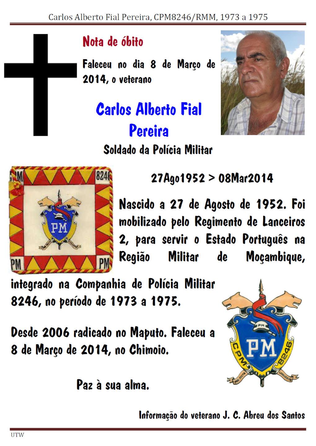 Faleceu o veterano Carlos Alberto Fial Pereira, da CPM8246 - 08Mar2014  Carlos12
