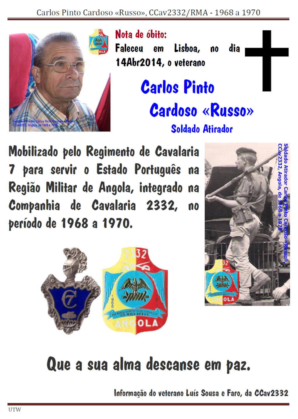 Faleceu o veterano Carlos Pinto Cardoso «Russo», da CCav2332 - 14Abr2014 Carlos14