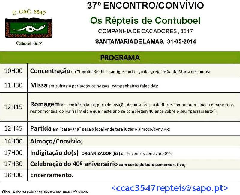 37.º Encontro Convívio da CCac3547 «Os Répteis de Contuboel» - 31Mai2014 Ccac3510