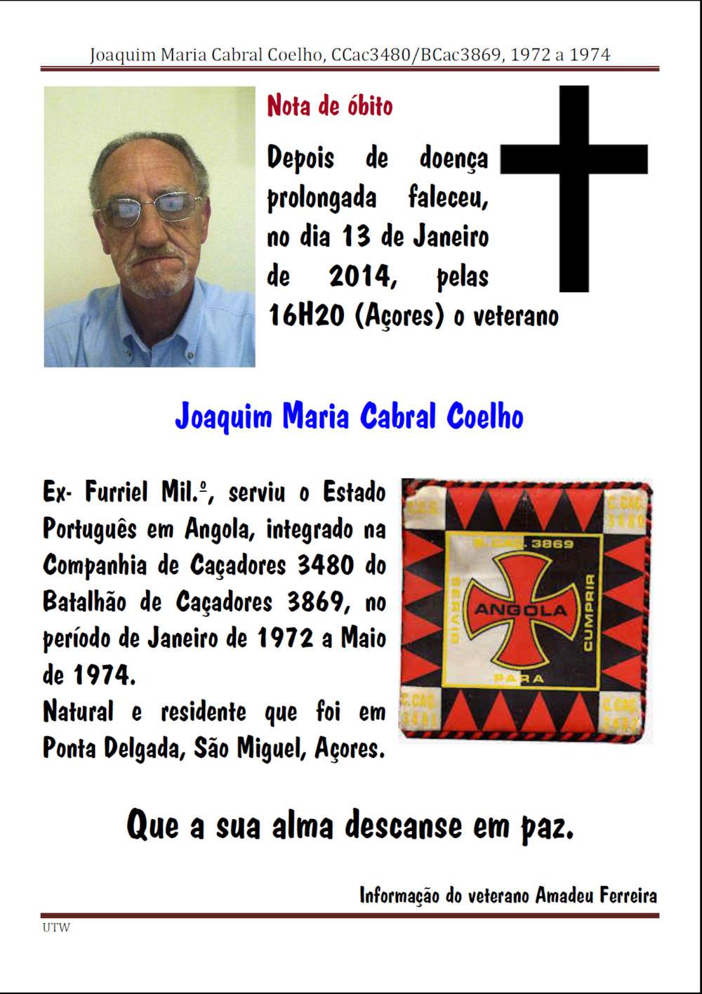 Faleceu o veterano Joaquim Maria Cabral Coelho, da CCac3480/BCac3869 - 13Jan2014 Joaqui13