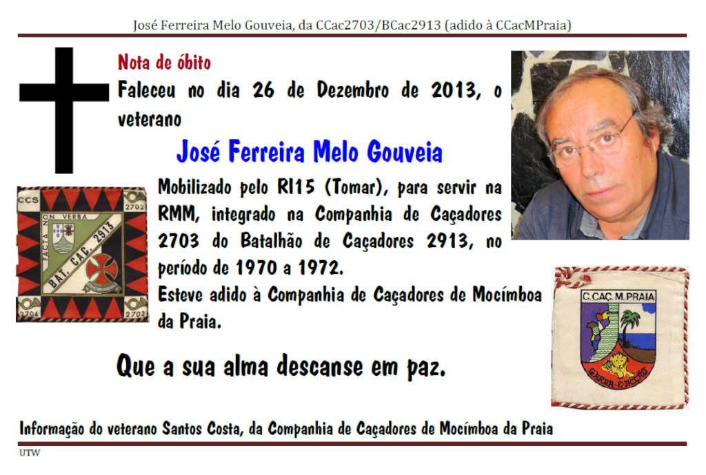 Faleceu o veterano José Ferreira Melo Gouveia, no dia 26Dez2013 Josefe10