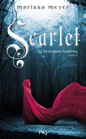 [Meyer, Marissa] Chroniques Lunaires - Livre 2: Scarlet Scarle10