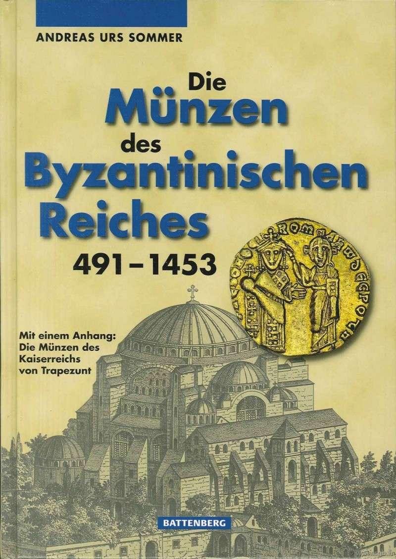 Die Münzen des Byzantinischen Reiches 491 - 1453 SOMMER A. Lm20610