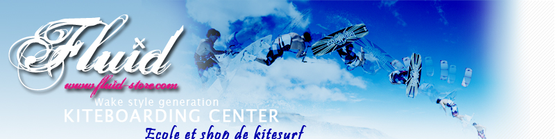 Fluid kite School et Shop