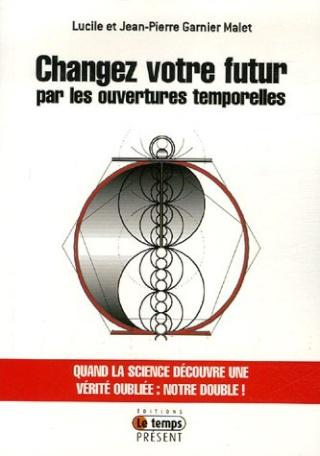 Changez votre futur par les ouvertures temporelles (JPGM) Change10