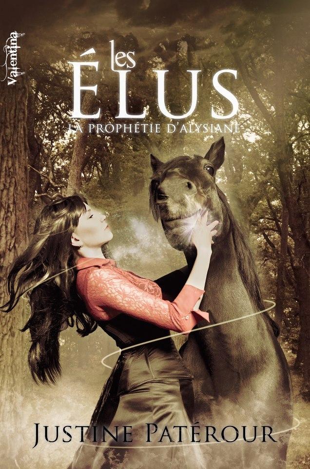 PATEROUR Justine. - LA PROPHETIE D'ALYSIANE - Tome 1 : Les Elus La-pro10