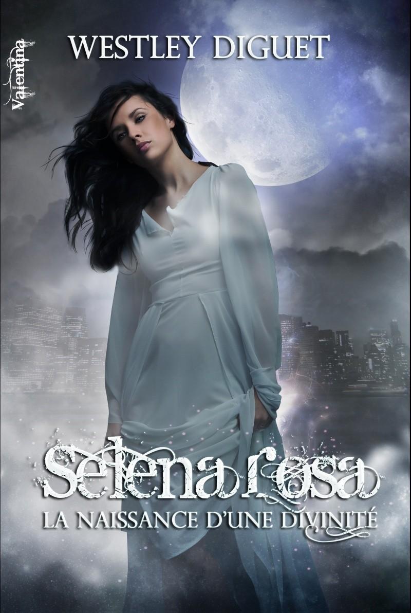 NORTHMAN Westley Diguet - NAISSANCE D'UNE DIVINITE - Selena Rosa : L'intégrale Selena10