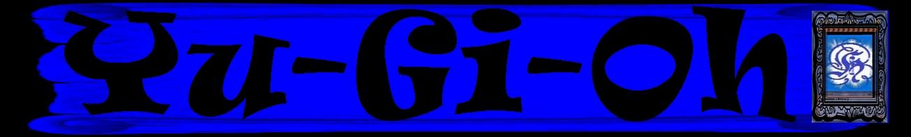 Das Tauschforum für jeden Yu-Gi-OH & TCG Fan