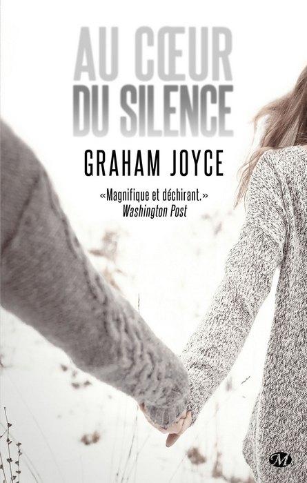 AU COEUR DU SILENCE de Graham Joyce Aucoeu10