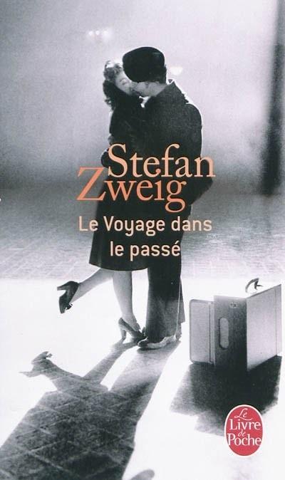 LE VOYAGE DANS LE PASSE de Stefan Zweig Levoya11