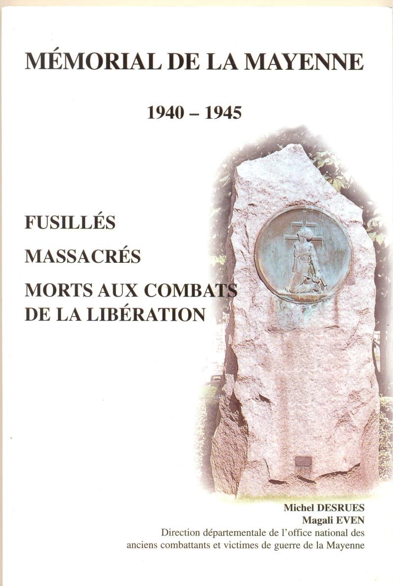 Mémorial de la Mayenne - Fusillés, Massacrés, Morts aux combats de la Libération Mamori10