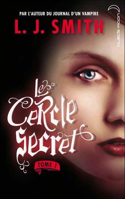 """""""Le Cercle Secret (the secret circle)"""" => Livre voyageur Cer1010"""