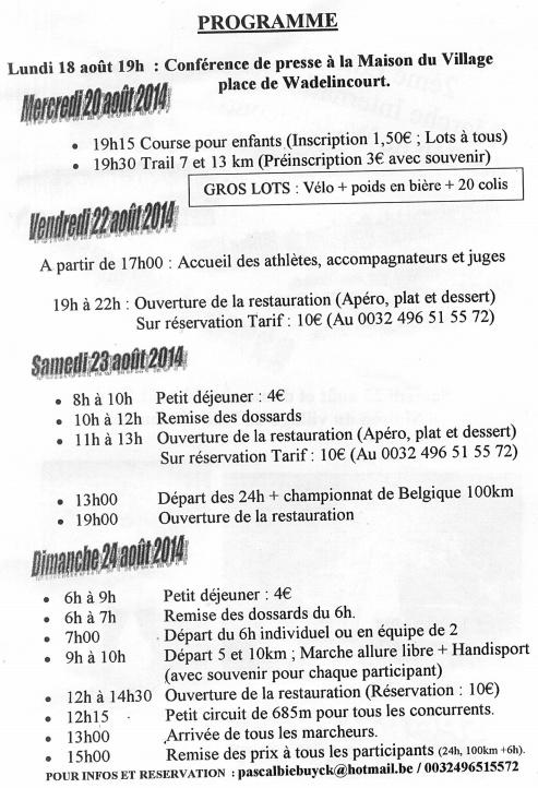 24 heures de Wadelincourt (B): 23-24 août 2014 Wadeli11