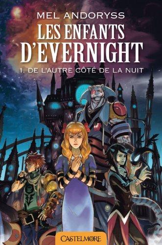 Les enfants d'Evernight, Tome 1 : De l'autre côté de la nuit Les-en10