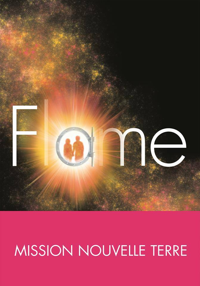Mission Nouvelle Terre, Tome 3 : Flame Missio10