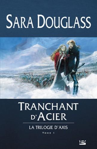 Trilogie d'Axis, Tome 1 : Tranchant d'Acier Regegh10
