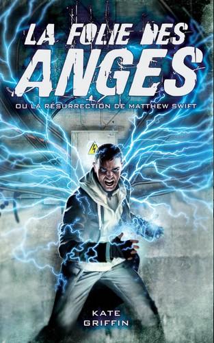 Matthew Swift, Tome 1 : La Folie des Anges Sans_t20