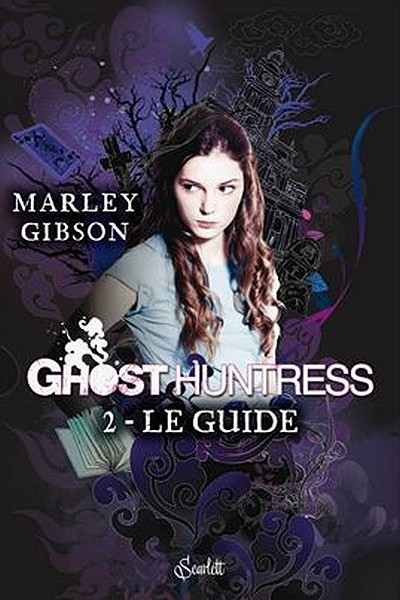Ghost Huntress, Tome 2 : Le guide Sans_t59