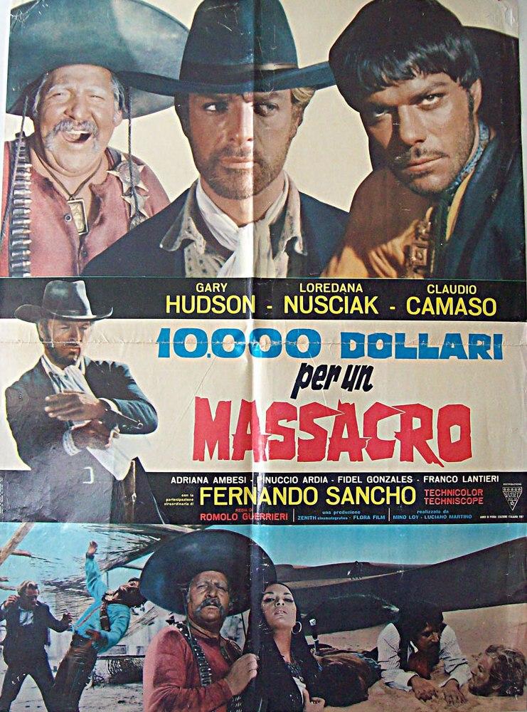 Le Temps des Vautours - 10 000 Dollari per un Massacro - Romolo Guerrieri - 1967 10000-10
