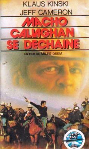 Macho Callaghan se déchaîne. Adios Companeros. Giù la testa... hombre. 1971. Demofilo Fidani. 85507710