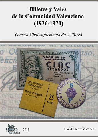 ¡¡NOVEDAD EDITORIAL OMNI!! Billetes y Vales de la Comunidad Valenciana (1936-1970) Livre10