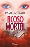 Acoso mortal - Pamela Clare Acosom10