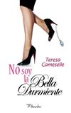 No soy la bella durmiente - Teresa Cameselle Nosoyl10