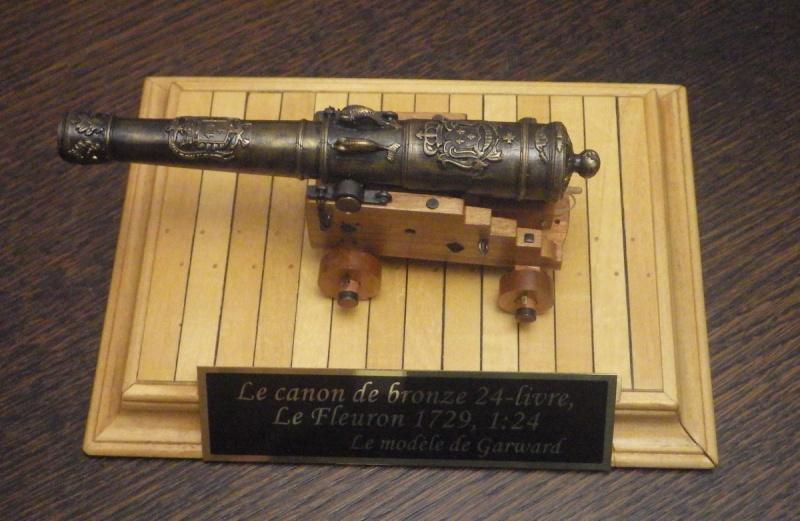 Le canon de bronze de 24 livres du Fleuron 1729, 1/24 (exposition de trois modèles) Imgp1524