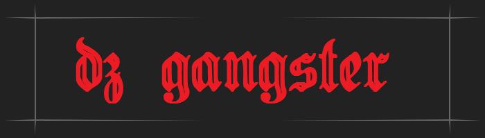 dz gangster