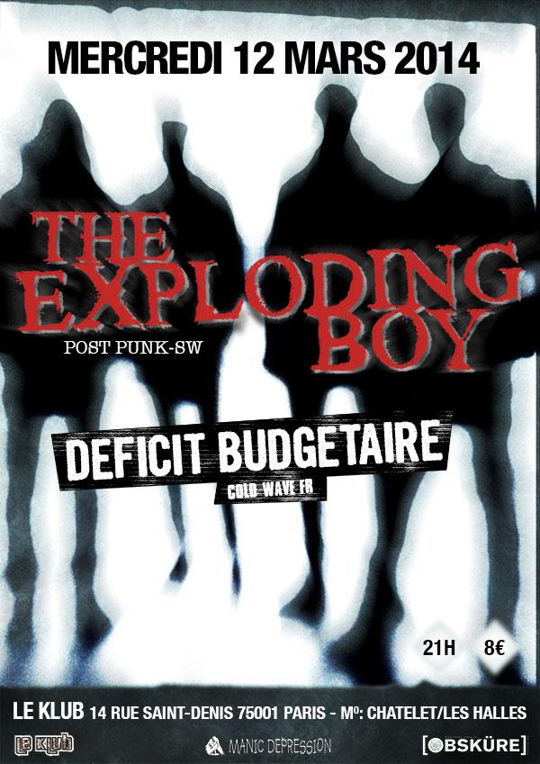 [12-03-2014] The Exploding Boy + Déficit Budgétaire @ Paris 20140310