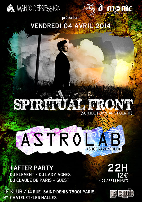 [04/04/2014]Spiritual Front + Astrolab + After Party @ Paris 20140410