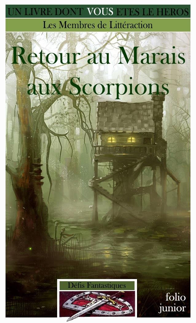 Retour au Marais aux Scorpions Retour10