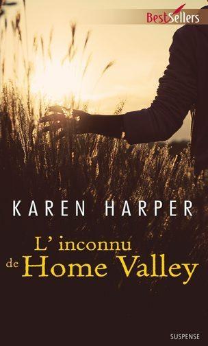 Les secrets de Home Valley, Tome 3 : L'inconnu de Home Valley 1507-110