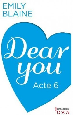 Dear you - Dear You (Acte 6) - Emily Blaine Dear-y10
