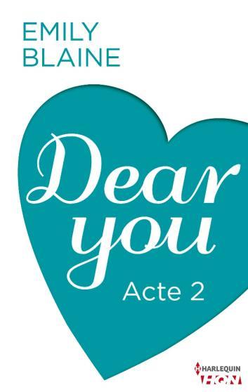 Dear You (Acte 2) - Emily Blaine Dy210