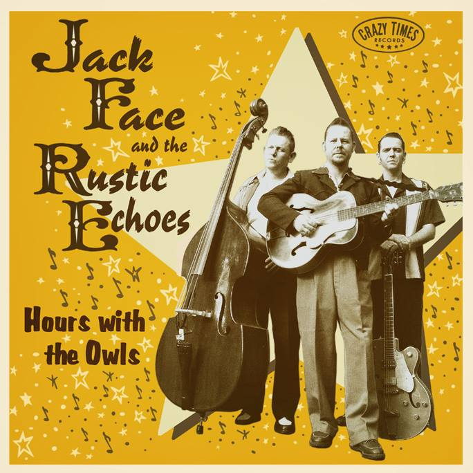 Jack Face & the Rustic Echoes 94608510