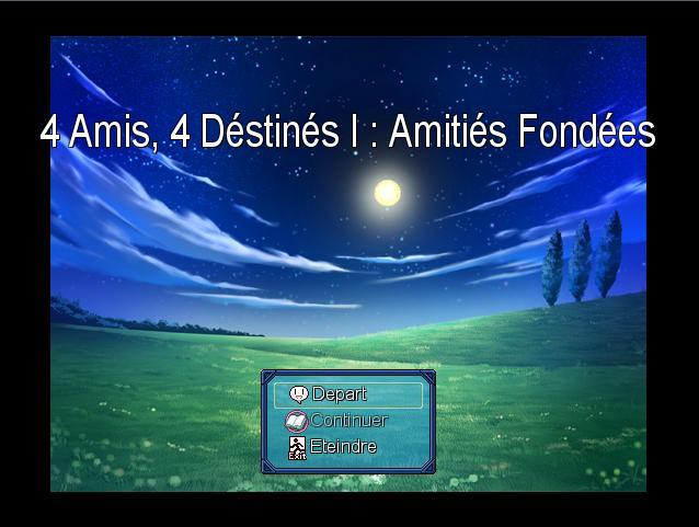 4 Amis & 4 Destinés I : Amitiés Fondées Title11