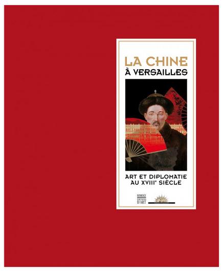 La Chine à Versailles, art & diplomatie au XVIIIe siècle Catalo11