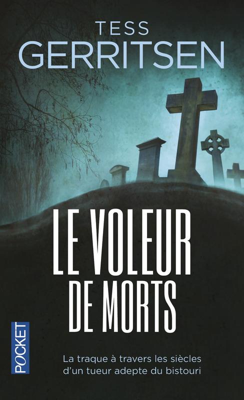 LE VOLEUR DE MORTS de Tess Gerritsen 97822611
