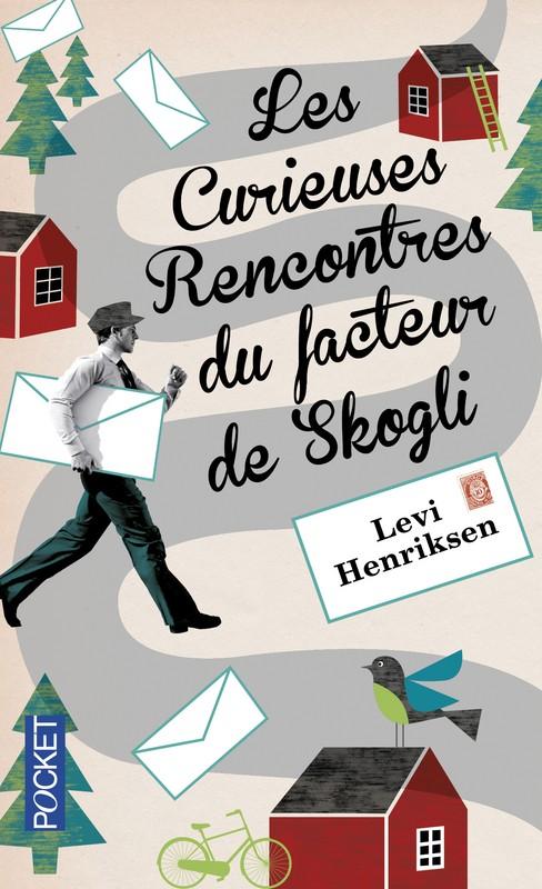 LES CURIEUSES RENCONTRES DU FACTEUR DE SKOGLI  de Levi Henriksen 97822612