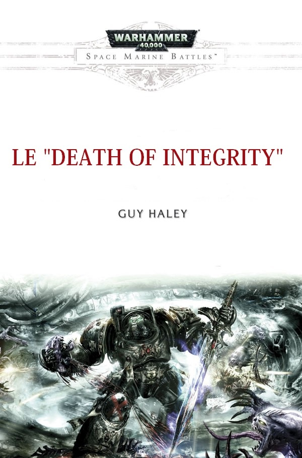 La Mort d'Integrity  de Guy Haley Death-10