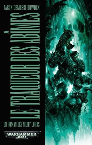 Un Roman des Night Lords : Le traqueur des Abîmes d'Aaron Dembski-Bowden Traque13