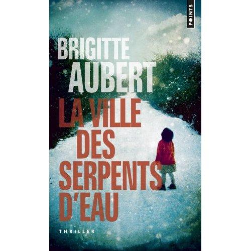[Aubert, Brigitte] La ville des serpents d'eau Brigit10