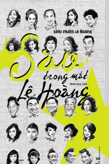 Những người nổi tiếng trong giới showbiz qua ngòi bút Lê Hoàng - Page 1 Sao10