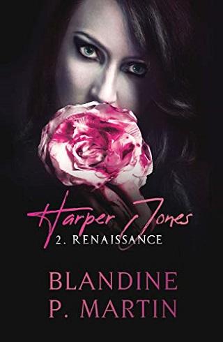 HARPER JONES (Tome 02) RENAISSANCE de Blandine P. Martin 41k3sy10