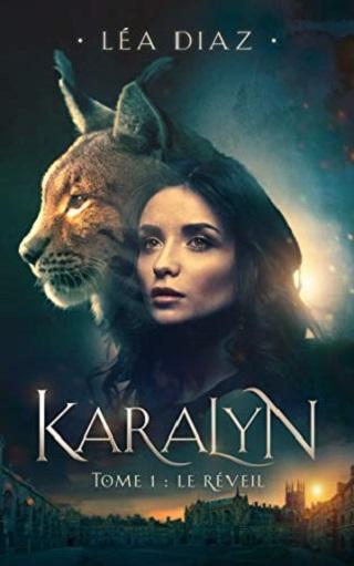 KARALYN (Tome 01) LE REVEIL de Léa Diaz  41qyir10