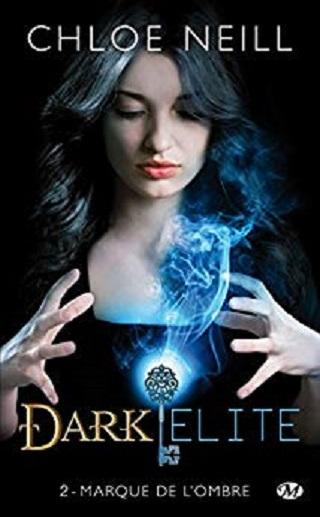 DARK ELITE (Tome 02) MARQUE DE L'OMBRE de Chloe Neill 51nrgj10