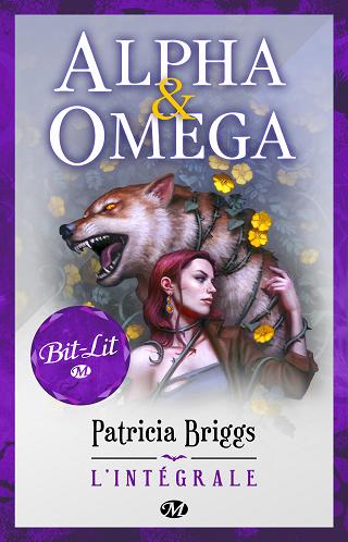 ALPHA ET OMEGA  - L'INTEGRALE de Patricia Briggs Alpha-11