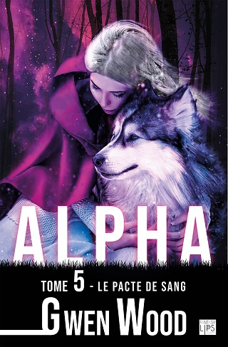ALPHA (Tome 05) LE PACTE DE SANG de Gwen Wood Alpha-13